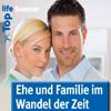 Bild zum Weblog Ehe und Familie im Wandel der Zeit