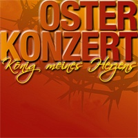"""Bild zum Weblog Osterkonzert """"König meines Herzens"""""""