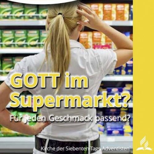 Bild zum Weblog Im Fokus: Gott im Supermarkt? Für jeden Geschmack